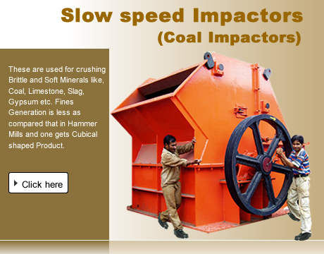 Slow speed Impactors - Coal Impactors